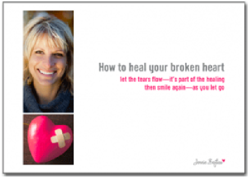 How to heal your broken heart - a free eBooklet by Jennie Bayliss